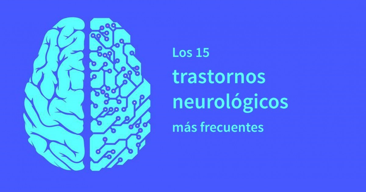 The 15 most common neurological disorders